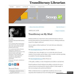 Transliteracy Librarian