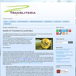 Quality for Translators (5 useful tips)
