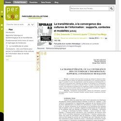 La translittératie, à la convergence des cultures de l'information : supports, contextes et modalités - Persée