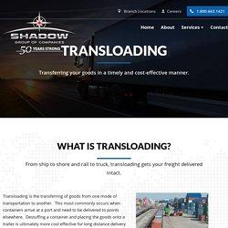 Get Professional Goods Transloading Services