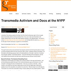 Transmedia Activism and Docs at the NYFF | sub-genre
