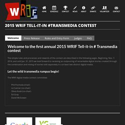 2015 WRIF Tell-It-In #Transmedia Contest – White River Indie Films