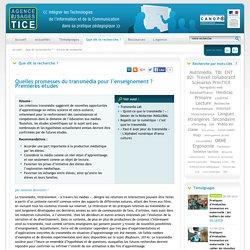L'Agence nationale des Usages des TICE - Quelles promesses du transmédia pour l'enseignement ? Premières études