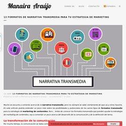 13 formatos de narrativa transmedia: estrategias de marketing