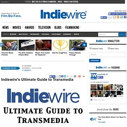 s Ultimate Guide to Transmedia