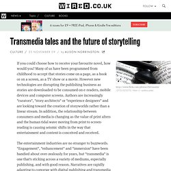 Transmedia tales and the future of storytelling