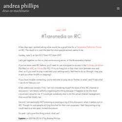 #Transmedia onIRC - Deus Ex Machinatio - Deus Ex Machinatio