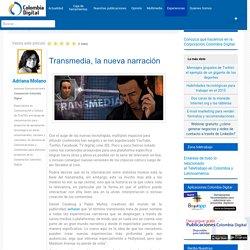 Transmedia, la nueva narración