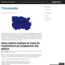 Marketing &Transmedia