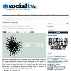 Transmedia et Musique - SocialTV.fr