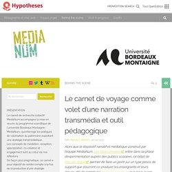 Le carnet de voyage comme volet d'une narration transmédia et outil pédagogique – MediaNum