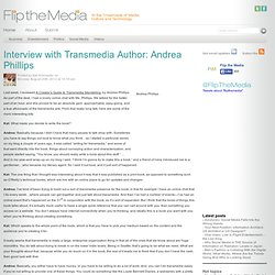 Interview with Transmedia Author: Andrea Phillips