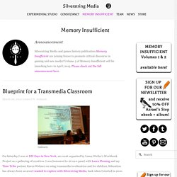 Blueprint for a Transmedia Classroom — Silverstring Media