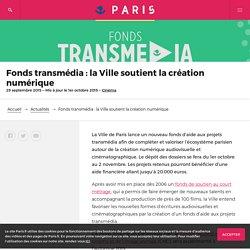 Fonds transmédia : la Ville soutient la création numérique