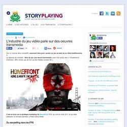 L'industrie du jeu vidéo parie sur des oeuvres transmedia