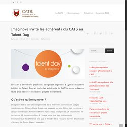 Imaginove invite les adhérents du CATS au Talent Day