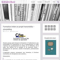 Formation Initier un projet transmédia – storytelling
