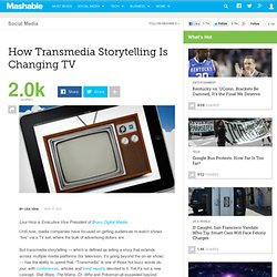 How Transmedia Storytelling Is Changing TV