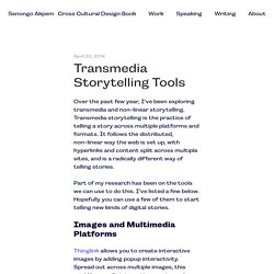 Transmedia Storytelling Tools: Part 1 - Images and Multimedia
