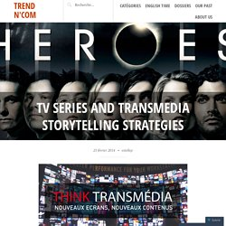 Tv series and transmedia storytelling strategies