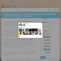 #Hadopi transmet 1er dossiers au procureur et Numérama rappelle les failles aux avocats