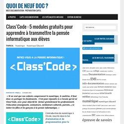 Class'Code : maîtriser et transmettre la pensée informatique