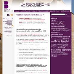 Tradition-Transmission-Catéchèse ?