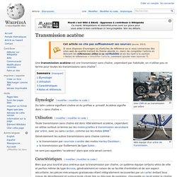 Transmission acatène