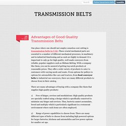 Advantages of Good Quality Transmission Belts in UAE