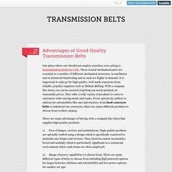 Advantages of Good Quality Transmission Belts in UAE