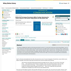 Bottom-Up Technology Transmission WithinFamilies: Exploring How Youths Influence Their Parents' Digital Media Use With Dyadic Data - Correa - 2013 - Journal of Communication