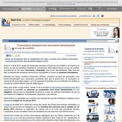 Transmission obligatoire des documents dématérialisés en cas de contrôle