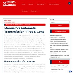 Manual VS Automatic Transmission- Detail Information With Pros & Cons
