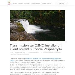 Transmission sur OSMC, installer un client Torrent sur votre Raspberry Pi