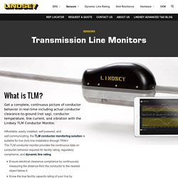 Transmission Line Monitoring Systems, Transmission Line Clearance Lindsey Manufacturing Co.