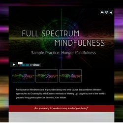 Full Spectrum Mindfulness