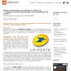 Retour d'expérience du groupe La Poste ou «comment un RSE peut booster la transmission du savoir?»