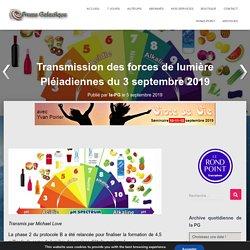 Transmission des forces de lumière Pléiadiennes du 3 septembre 2019