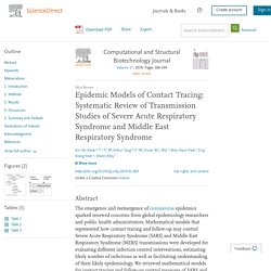 Computational and Structural Biotechnology Journal Volume 17, 2019, Epidemic Models of Contact Tracing: Systematic Review of Transmission Studies of Severe Acute Respiratory Syndrome and Middle East Respiratory Syndrome