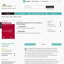 Héritage et transmission dans la sociologie de Pierre Bourdieu