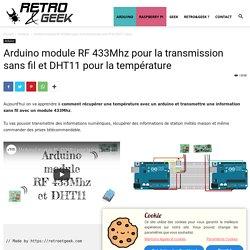 Arduino module RF 433Mhz pour la transmission sans fil et DHT11 pour la température