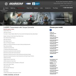 5-45RFE Performance Transmissions from Gearstar Performance Transmissions