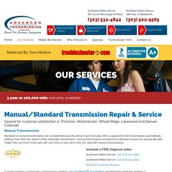 Transmission Repair Thornton Westminster Wheat Ridge Lakewood Colorado