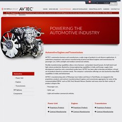 AVTEC - Automotive Engines and Transmissions Manufactures in India