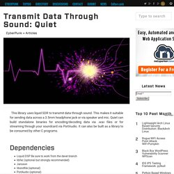 Transmit Data Through Sound: Quiet