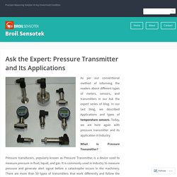 Ask the Expert: Pressure Transmitter and Its Applications