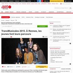TransMusicales 2015. À Rennes, les jeunes font leurs parcours