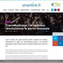 TransMusicales : le cashless révolutionne le porte-monnaie
