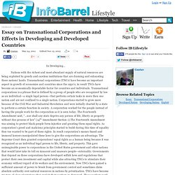 essays transnational corporations Important to emphasize that in this essay the expression transnational-   multinational corporations, on the other hand, are often very trans- national in  their.