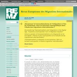 (Re)penser le transnationalisme et l'intégration à l'ère du numérique. Vers un tournant cosmopolitique dans l'étude des migrations internationales?